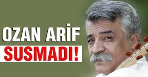 Ozan Arif: Türk evladı ülkücüyüm diyorsa!