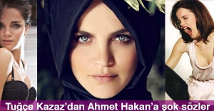 Tuğçe Kazaz'dan Ahmet Hakana Şok Tweet