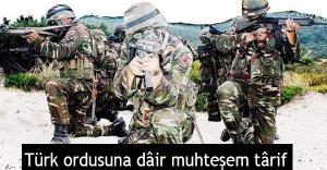 Türk ordusuna dâir muhteşem târif