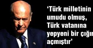 Bahçeli: Atatürk, Türk vatanına yepyeni bir çığır açmıştır.