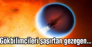Gökbilimcileri şaşırtan gezegen...