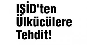 IŞİD'ten Ülkücülere Tehdit!