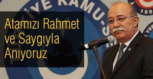 İsmail Koncuk: Atamızı Rahmet ve Saygıyla Anıyoruz