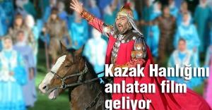 Kazak Hanlığını anlatan film geliyor
