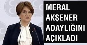 Meral Akşener Adaylığını Açıkladı
