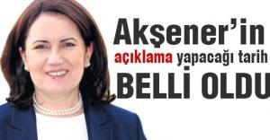 Meral Akşener'in Açıklama yapacağı Tarih Belli Oldu