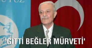 M.Halistin Kukul: 'Gitti Beğler Mürveti'
