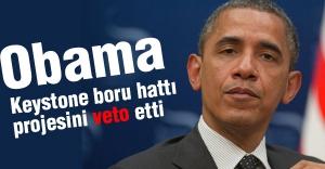 Obama'dan Keystone boru hattına veto