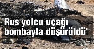 'Rus yolcu uçağı bombayla düşürüldü'