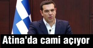 Tsipras: Atina'da cami açıyor