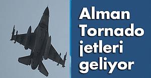 Alman Tornado jetleri Türkiye'ye Geliyor