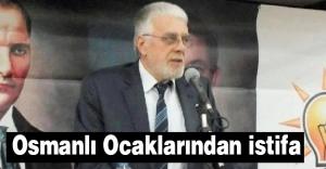 Balıkesir Osmanlı Ocakları'ndan toplu istifa