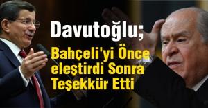 Davutoğlu, Bahçeli'yi Önce eleştirdi Sonra Teşekkür Etti