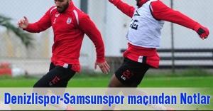 Denizlispor-Samsunspor Maçından Notlar