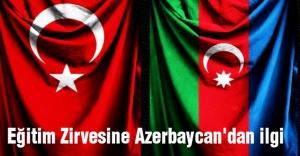 Eğitim Zirvesine Azerbaycan'dan ilgi