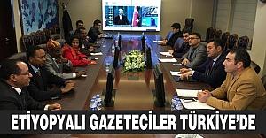 ETİYOPYALI GAZETECİLER TÜRKİYE'DE