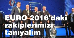 EURO 2016'daki rakiplerimiz...