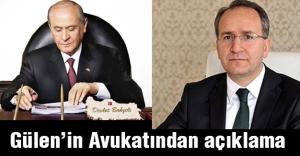 Gülen'in Avukatı; Bahçeli'nin Kullandığı Sözle İlgili Ne Dedi?