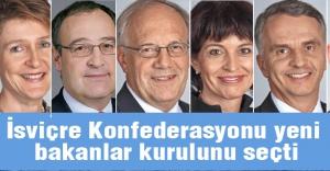 İsviçre Konfederasyonu yeni bakanlar kurulunu seçti