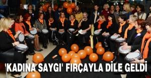 'KADINA SAYGI' FIRÇAYLA DİLE GELDİ
