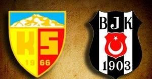 Kayserispor - Beşiktaş maçı