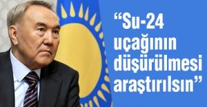 Kazakistan Cumhurbaşkanı Uçak düşürülmesiyle ilgili flaş teklif!