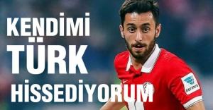 'Kendimi Türk hissediyorum'