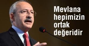 Kılıçdaroğlu: Mevlana'nın özelliği insanlığı kucaklamasıdır