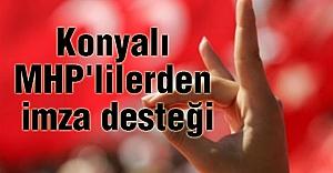 Konyalı MHP'lilerden imza desteği
