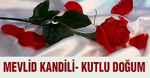 MEVLİD KANDİLİ- KUTLU DOĞUM