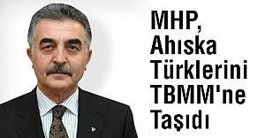 MHP, Ahıska Türklerini TBMM'ne Taşıdı