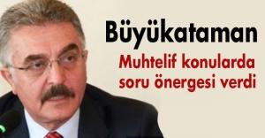 MHP'li Büyükataman'dan Soru Önergesi