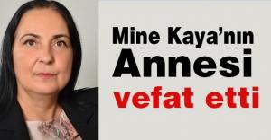 MHP'li Mine Kaya'nın annesi Vefat Etmiştir