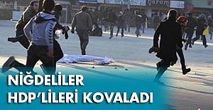 Niğdeliler HDP'lileri Kovaladı...
