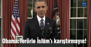 Obama:Terörle İslam'ı karıştırmayın!