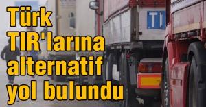 Türk TIR'larına Alternatif Güzergah Bulundu