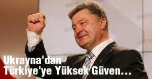 Ukrayna'dan Türkiye'ye Yüksek Güven vurgusu