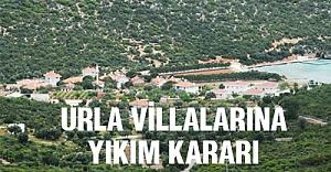 Urla villalarının yıkıl karar onandı