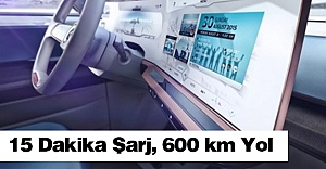 15 Dakika Şarj, 600 km Yol