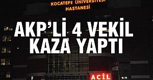 AKP'li 4 Milletvekili Kaza Yaptı