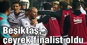 Beşiktaş, çeyrek finalist oldu