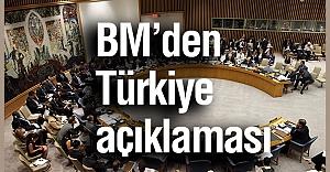 BM'den Türkiye Açıklaması