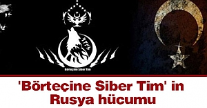 'Börteçine Siber Tim' in Rusya Hücumu