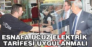 'Esnafın elektrik faturasına indirim şart'