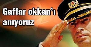 Gaffar Okkan'ı Anıyoruz