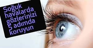 Gözlerinizi 5 Adımda Koruyun