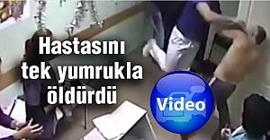 Hastasını Tek Yumrukla Öldüren Rus Kamerada