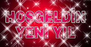 Hoşgeldin yeni yıl...