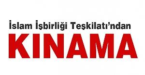 İslam İşbirliği Teşkilatından kınama