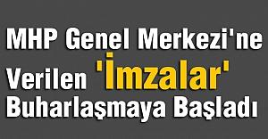 MHP Genel Merkezi'ne Verilen 'İmzalar' Buharlaşmaya Başladı